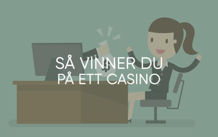 Hur vinner man på casino?