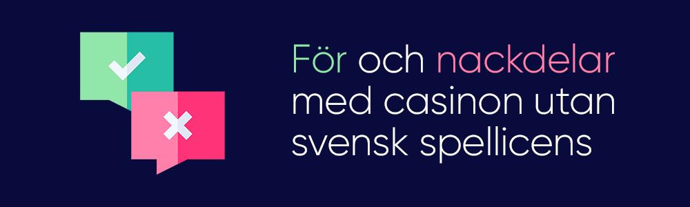 För och nackdelar med casino utan svensk licens